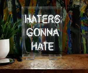 haters, neon, and hate image
