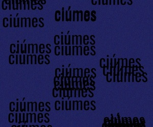 jealous, ciúmes, and missing image