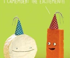 birthday card, cheese, and funny image