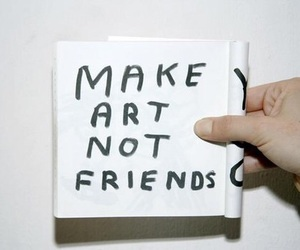 art, friends, and quotes image
