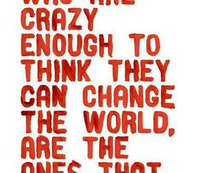 quotes, crazy, and change image