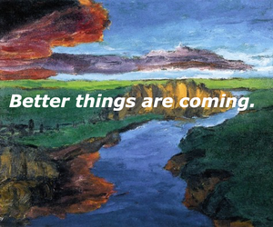 art, better, and better things image