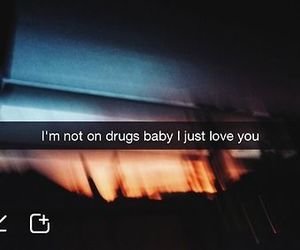 love, baby, and drugs image