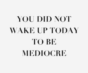 quotes, motivation, and wake up image