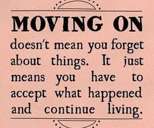 cool, quote, and moving on image