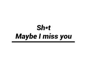 Lyrics, miss you, and lockscreen image