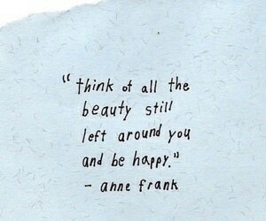 quotes, anne frank, and beauty image
