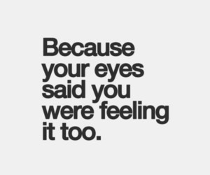 eyes, lovequotes, and inlove image