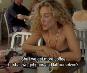 Carrie Bradshaw, morning, and quotes image