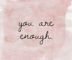 quotes, pink, and enough image