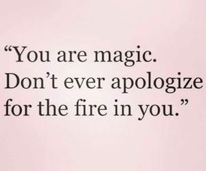 apologize, fire, and inspiration image