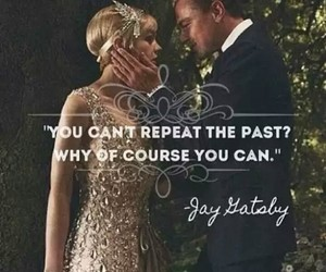 the great gatsby, quotes, and leonardo dicaprio image