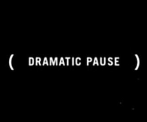 dramatic, pause, and quotes image