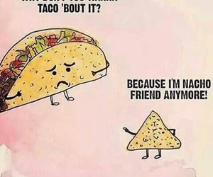 funny, nachos, and taco image