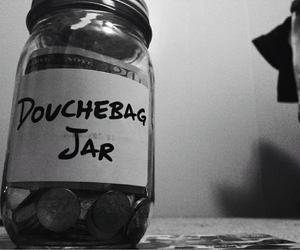 DOUCHEBAG, jar, and money image