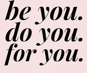 quotes, be you, and inspiration image