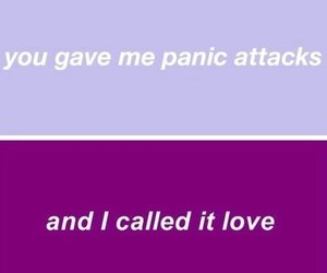quotes, Relationship, and panic attack image