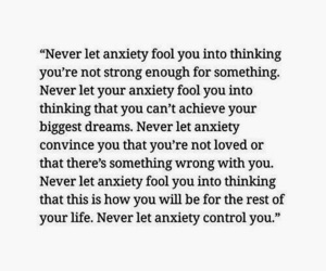 anxiety, quotes, and life image