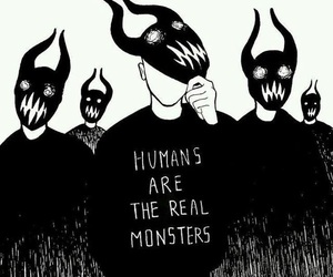 monster, humans, and quotes image