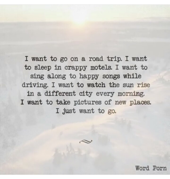 Image About Quote In The Open Road Is My Home By Anna