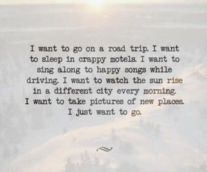 open road, quote, and Road Trip image