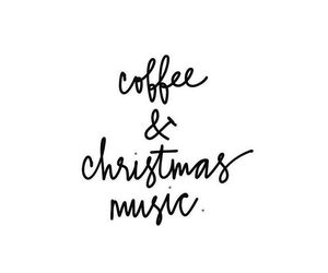 christmas, coffee, and music image