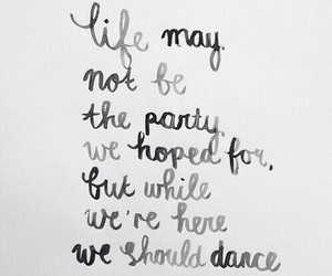 life, quotes, and party image