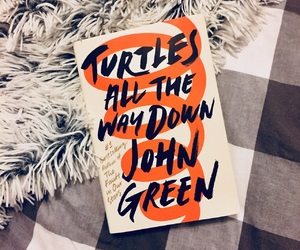 book, john green, and turtles all the way down image