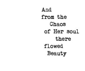 quotes, chaos, and beauty image