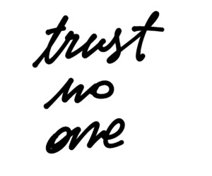 black and white, no, and trust image