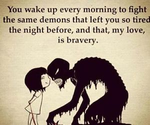 quotes, demon, and bravery image
