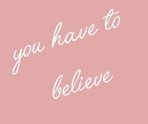 background, believe, and girls image