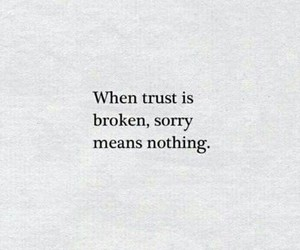 quotes, trust, and broken image