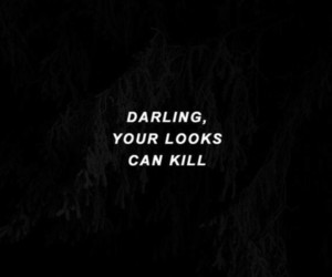 quotes, kill, and look image