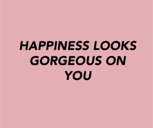 happiness, quotes, and gorgeous image