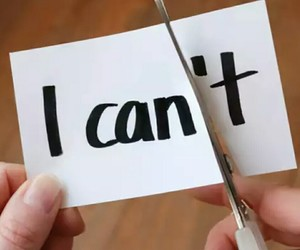 i can, be positive, and say i can image