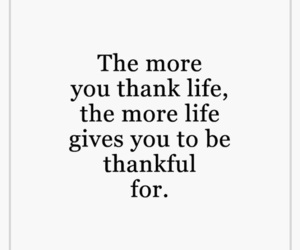 life, quotes, and thankful image