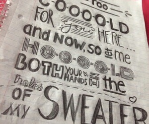 Lyrics, sweater weather, and cold image