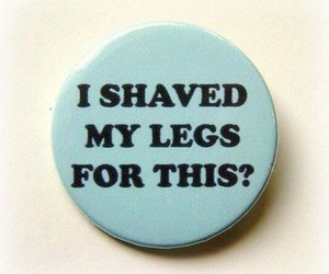 legs, funny, and quotes image