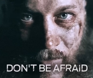 vikings, travis fimmel, and don't be afraid image