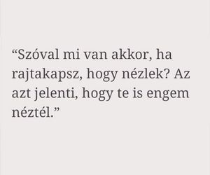 true, idézetek, and magyar image