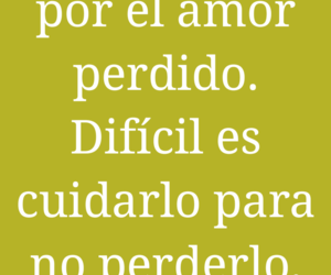 amor, frases, and perder image