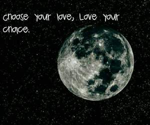 choice, moon, and quotes image