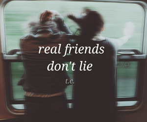 lie, friends, and quotes image