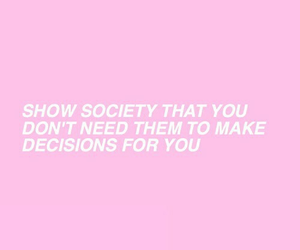 quotes, pink, and society image