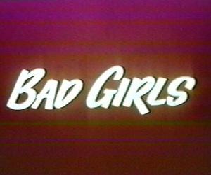 girl, bad girls, and bad image