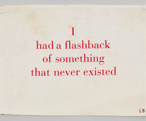 quotes, flashback, and red image