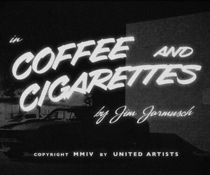cigarette, coffee and cigarettes, and film image