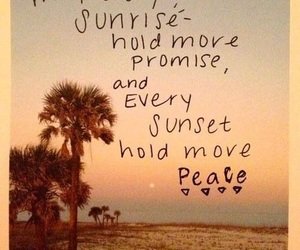 sunrise, peace, and quotes image