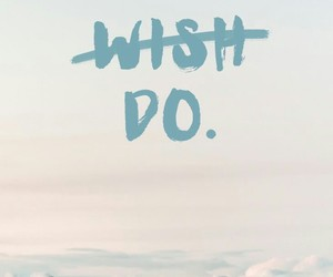 wallpaper, wish, and do image